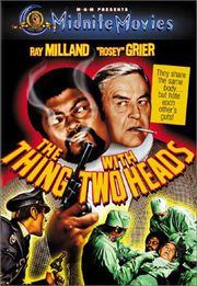 Grindhouse---The-Thing-with-Two-Heads.jpg