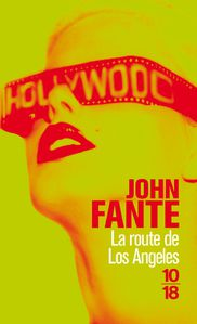 John FANTE La route de Los Angeles