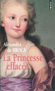 la princesse effacée de alexandra de broca chez points