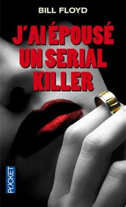 j-ai-epouse-un-serial-killer-p