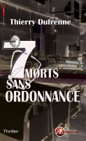 7 morts sans ordonance