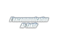 L-excommunication---Al-Takfir-.png