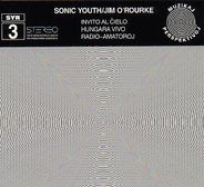 11-1997-SonicYouth-JimO-Rourke-SYR3_InvitoAl-ielo.jpg