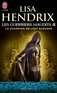 GUERRIERS MAUDITS T3