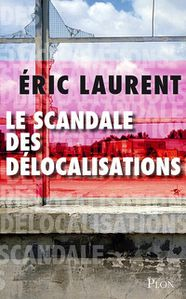 scandale delocalisations