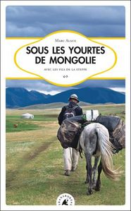 sous les yourtes de mongolie 01