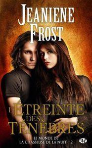 jeanniene frost le monde de le chasseuse de la nuit 2 l'ét