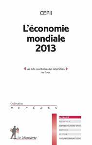 « L'économie mondiale 2013 » par le CEPII