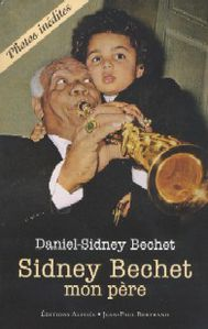 livre livres a lire sidney bechet mon pere