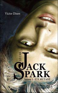 le-cas-de-jack-spark-saison-1-ete-mutant.jpg