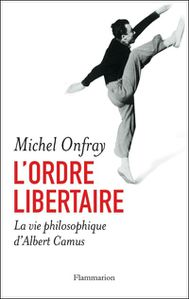 Onfray L'ordrelibertaire