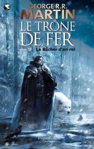 Trone-de-Fer-Tome-13-Le-Bucher-du-Roi.jpg