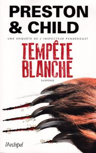 « Tempête blanche » de PRESTON & CHILD