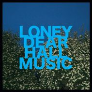 05-2011-LoneyDear-Hall_Music.jpg