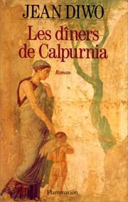 Les diners de Calpurnia