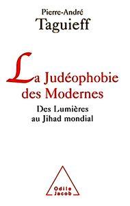 Livre P.A. Taguieff Judeophobie