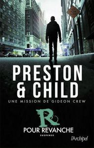 « R POUR REVANCHE » Douglas Preston & Lincoln Child