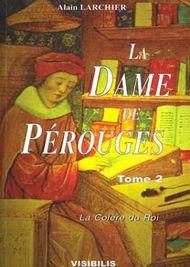 Alain Larchier, La Dame de Pérouges T2