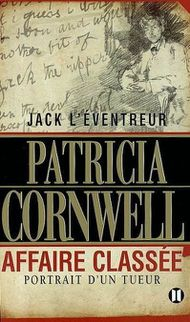 Jack-lEventreur-affaire-classee-Patricia-Cornwell