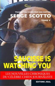 Saucisse is watching you