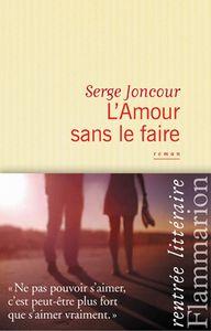 serge-joncour-l-amour-sans-le-faire--1-.jpg