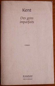 livre 2010 11 kent gens imparfaits