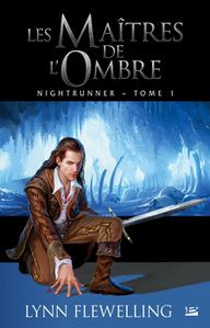 Nightrunner, tome 1