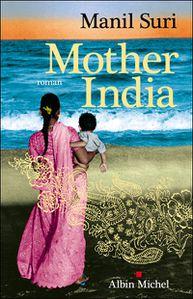 Mother India de Manil Suri