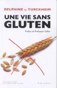 Livre de cuisine sans gluten trouvez le meilleur prix - Livre de cuisine sans gluten ...