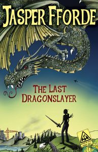 The-Last-Dragonslayer-by-Jasper-Fforde