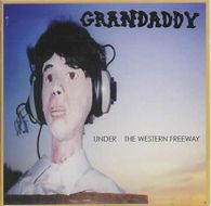 10-Grandaddy-1997-UnderTheWesternFreeway.jpeg