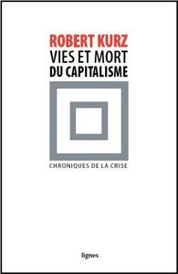 Kurz-vies-et-mort-du-capitalisme.jpg