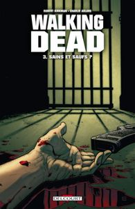 walking dead 3 sains et saufs