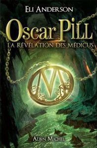 OscarPilllarevelationdesmedicus