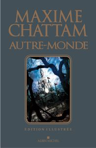 CHATTAM TRILOGIE ILLUSTREE