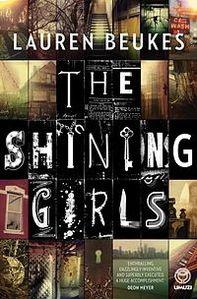The Shining Girls. Un rutilante thriller in cui un killer serial si muove avanti e indietro nel tempo