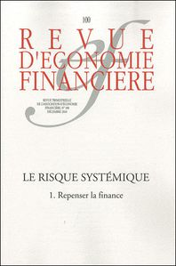 « LE RISQUE SYSTÉMIQUE 1. Repenser la Finance »