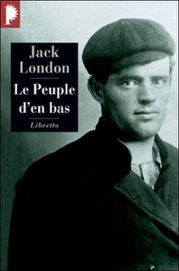 Jack London Le peuple d'en bas