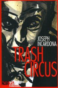 trash_circus_joseph_incardona_parigramme.jpg