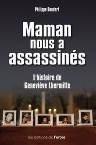 maman nous a assassines