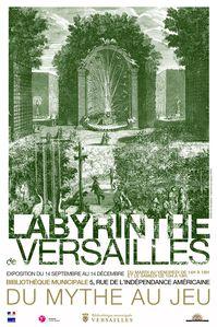 Affiche exposition Le labyrinthe de Versailles, du mythe au
