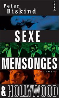 Sexe, mensonges & Hollywood (poche)