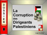 Dossier - la corruption de l'Autorité palestinienne