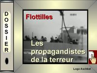Dossier -Flotille - propagandistes de la terreur