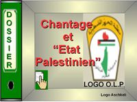 Dossier chantage et etat palestinien