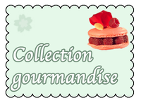 Collection gourmandise