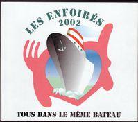2002 Les Enfoires Tous dans le meme bateau