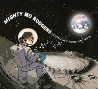 Mighty-Mo-Rodgers---Dispatches-From-The-Moon.JPG