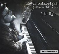 Victor Wainwright - Lit Up