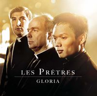 Les Prtres, nouvel album Gloria, parousie.over-blog.fr